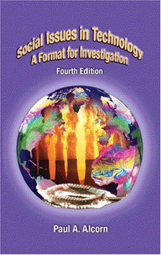 9780130602572: Social Issues in Technology: A Format for Investigation (4th Edition)