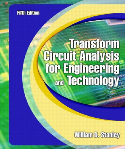 9780130602596: Transform Circuit Analysis for Engineering and Technology