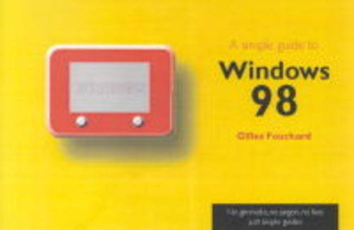 9780130602893: A Simple Guide to Windows 98 (Simple Guides)