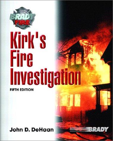 9780130604583: Kirks Fire Investigation