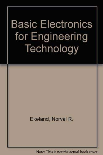 9780130604675: Basic Electronics for Engineering Technology
