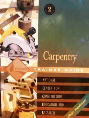 9780130604866: Carpentry: Trainee Guide Level 2
