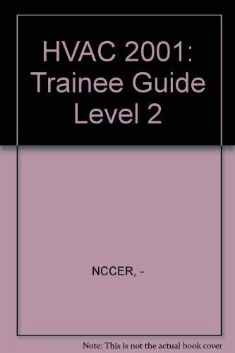HVAC 2001: Trainee Guide Level 2: NCCER