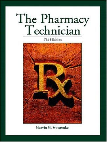 9780130606297: The Pharmacy Technician (3rd Edition)