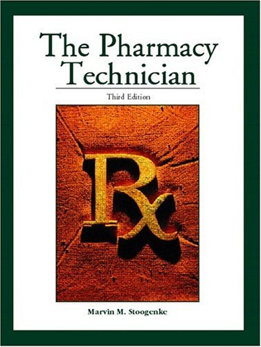 9780130606297: The Pharmacy Technician