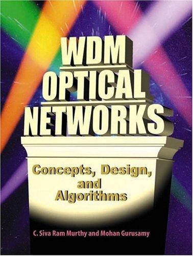 9780130606372: WDM Optical Networks: Concepts, Design, and Algorithms