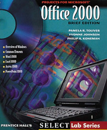 9780130606884: Projects for Office 2000 (Brief Edition)