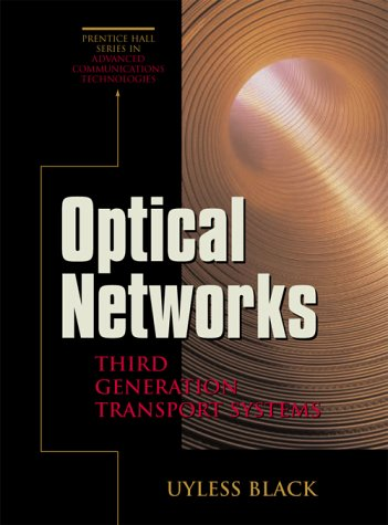 9780130607263: Optical Networks: Third Generation Transport Systems