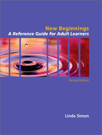 9780130607386: New Beginnings: A Guide for Adult Learners (2nd Edition)