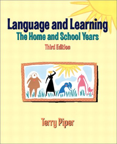 9780130607942: Language and Learning: The Home and School Years (3rd Edition)
