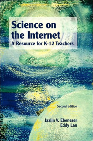 9780130607959: Science on the Internet: A Resource for K-12 Teachers (2nd Edition)