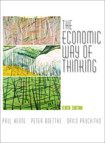 9780130608109: The Economic Way of Thinking: Paul Heyne, Peter J. Boettke, David L. Prychitko