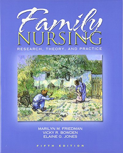 Family Nursing: Research, Theory, and Practice (5th: Marilyn R Friedman,