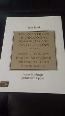 9780130608390: Foundations of Financial Markets and Institutions Test Bank
