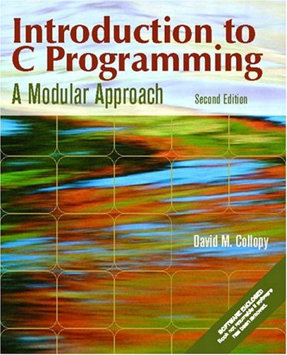 9780130608550: Introduction to C Programming: A Modular Approach (2nd Edition)