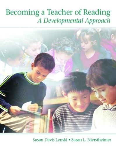9780130608574: Becoming a Teacher of Reading: A Developmental Approach