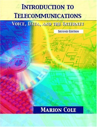 9780130608901: Introduction to Telecommunications: Voice, Data, and the Internet (2nd Edition)