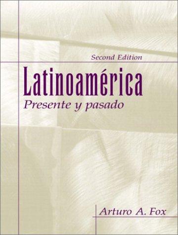 9780130609038: Latinoam�rica: presente y pasado (2nd Edition)