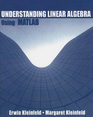9780130609458: Understanding Linear Algebra Using MATLAB