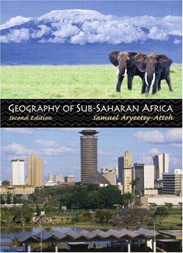 9780130610256: Geography of Sub-Saharan Africa