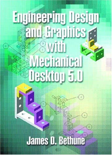 9780130610270: Engineering Design and Graphics Using Mechanical Desktop 5.0