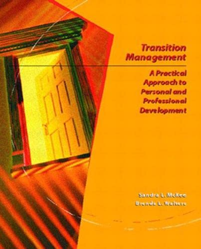 Transition Management: A Practical Approach for Personal: Sandra L. McKee,
