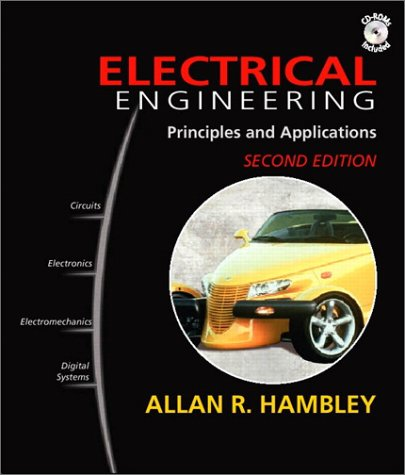 9780130610706: Electrical Engineering: Principles and Applications: United States Edition