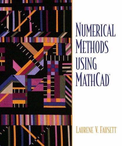 9780130610812: Numerical Methods Using MathCAD