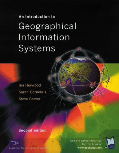 9780130611987: An Introduction to Geographical Information Systems