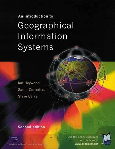9780130611987: An Introduction to Geographical Information Systems (2nd Edition)