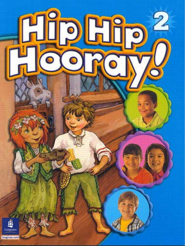 9780130612021: Hip Hip Hooray, Level 2 (Student Book with Practice Pages)
