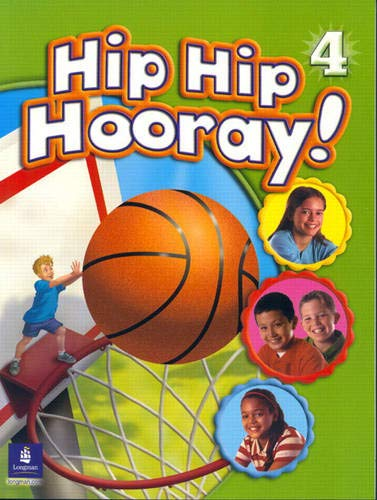 9780130612045: Hip Hip Hooray, Level 4 (Student Book with Practice Pages)