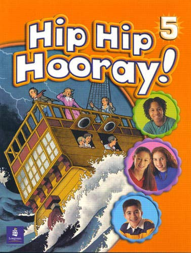 9780130612052: Hip Hip Hooray, Level 5 (Student Book with Practice Pages)