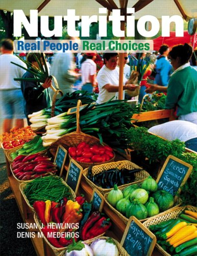 9780130612243: Nutrition: Real People, Real Choices