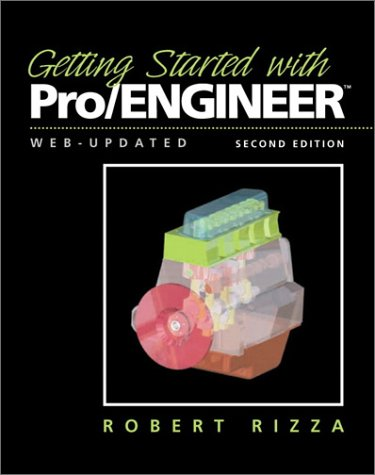 9780130613035: Getting Started with Pro/ENGINEER (2nd Edition)