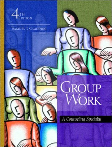 9780130613059: Group Work: A Counseling Specialty (4th Edition)