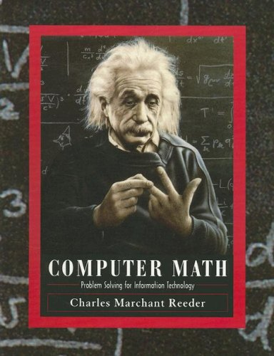 Computer Math Problem Solving for Information Technology: Reeder, Charles Marchant