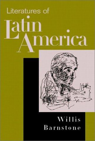 Literatures of Latin America: Barnstone, Willis