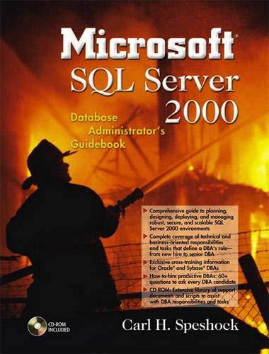 Microsoft SQL Server 2000 Database Administrator's Guidebook: Carl H.; Speshock