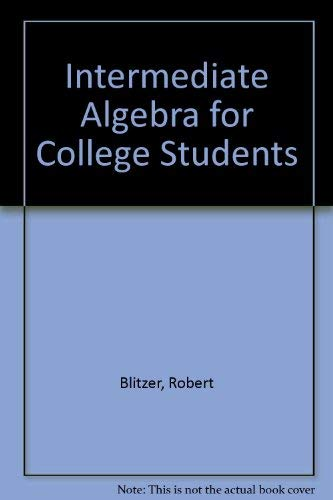 9780130614520: Intermediate Algebra for College Students