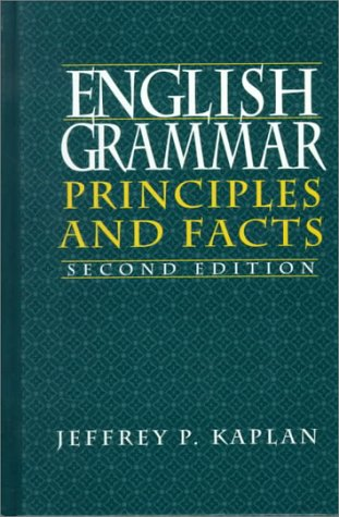 9780130615657: English Grammar: Principles and Facts