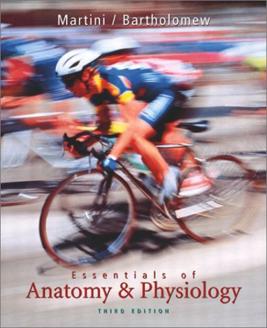 9780130615671: Essentials of Anatomy and Physiology (3rd Edition)