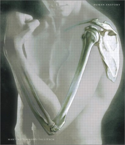 Human Anatomy (4th Edition): Frederic H. Martini,