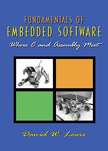 9780130615893: Fundamentals of Embedded Software: Where C and Assembly Meet