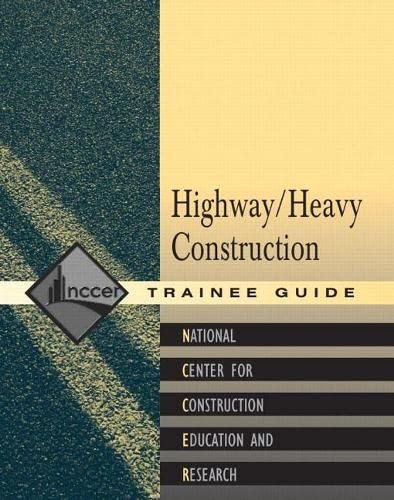 9780130616111: Heavy/Highway Construction: Trainee Guide Level 1 (Contren Learning)