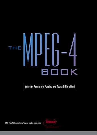 9780130616210: The MPEG-4 Book (Prentice Hall Imsc Press Multimedia Series.)