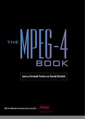 9780130616210: The MPEG-4 Book (Prentice Hall Imsc Press Multimedia Series)