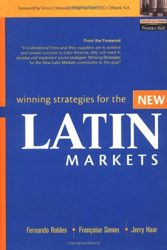 9780130617163: Winning Strategies for the New Latin Markets