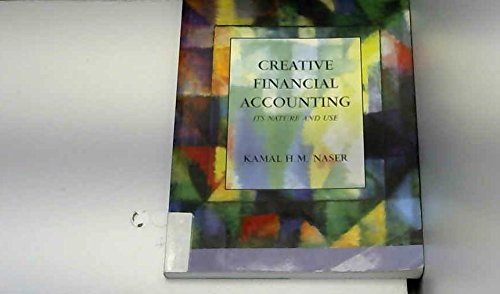 9780130617637: Creative Financial Accounting: Its Nature and Use