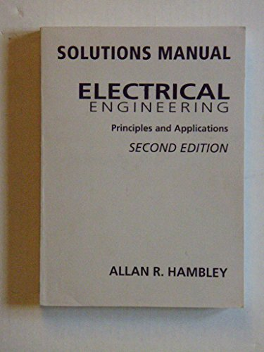9780130617910: Electrical Engineering: Solutions Manual